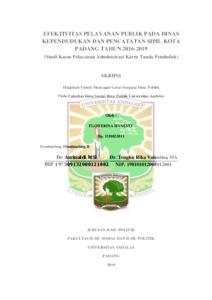 Efektivitas Pelayanan Publik Pada Dinas Kependudukan Dan Pencatatan Sipil Kota Padang Tahun 2016 2019 Studi Kasus Pelayanan Administrasi Kartu Tanda Penduduk Eskripsi Universitas Andalas